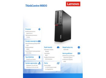 Lenovo ThinkCentre M800 SFF 10FX0014PB W7P&W10Pro i5-6500/4GB/500GB/Integrated/DVD/3YRS OS