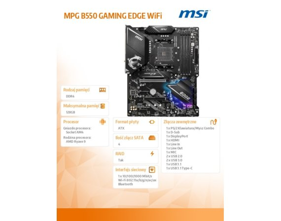 MSI Płyta główna MPG B550 GAMING EDGE WI FI AM4 4DDR4 HDMI/DP M.2 ATX