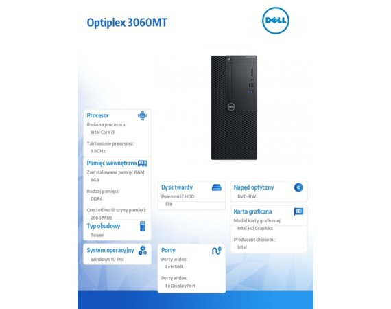 Dell Komputer Optiplex 3060MT W10Pro i3-8100/8GB/1TB/Intel UHD 630/DVD RW/No Wifi/KB216/MS116/260W/3Y NBD