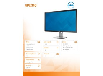 "Dell 31.5"" UP3216Q LED 16:9/Ultra HD 4K 3840x2160/HDMI/DP (vr1.2)/mDP/                                                                              6-in-1"